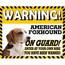 American Foxhound  Yellow warning metal sign   11