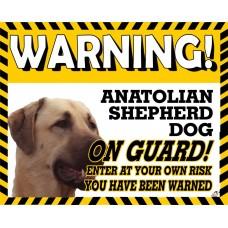 Anatolian Shepherd  Yellow warning metal sign   16