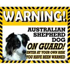 Australian Shepherd  Yellow warning metal sign   18