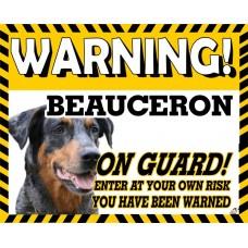 Beauceron  Yellow warning metal sign   26