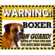 Boxer (adult )  Yellow warning metal sign   42