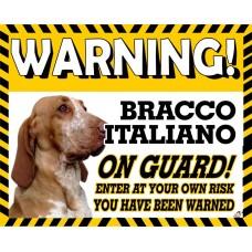 Bracco Italiano  Yellow warning metal sign   45