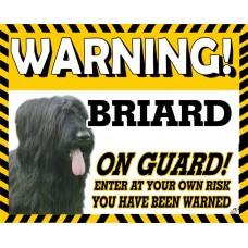 Briard (Black)  Yellow warning metal sign   46