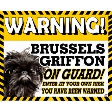 Brussels Griffon (Black) Yellow warning metal sign   49