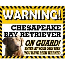 Chesapeake Bay Retriever  Yellow warning metal sign   60