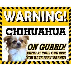 Chihuahua (Long Hair)  Yellow warning metal sign   64