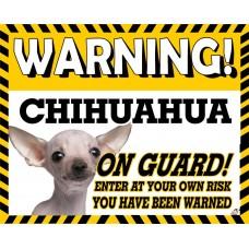 Chihuahua (White SH)  Yellow warning metal sign   68