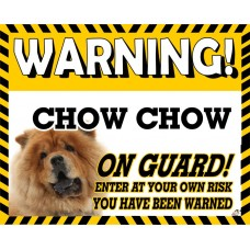 Chow Chow (Gold)  Yellow warning metal sign   72