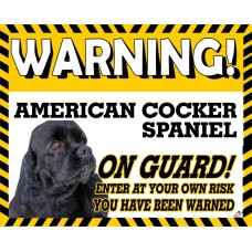 American Cocker Spaniel (Black coloured)  Yellow warning metal sign   8