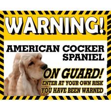 American Cocker Spaniel Tan coloured) Yellow warning metal sign   9
