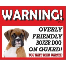 Boxer (young)  RED warning metal sign   43