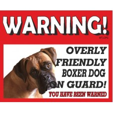 Boxer (young Adult)  RED warning metal sign   44