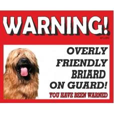 Briard (gold)  RED warning metal sign   47
