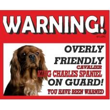 Cavalier King Charles Spaniel (Brown)  RED warning metal sign   58