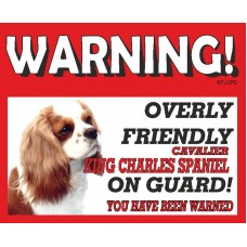 Cavalier King Charles Spaniel (live and White)  RED warning metal sign   59