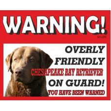 Chesapeake Bay Retriever  RED warning metal sign   60
