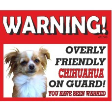 Chihuahua (Long Hair)  RED warning metal sign   64