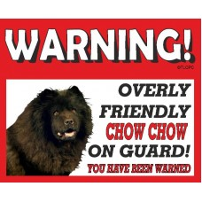 Chow Chow (black)  RED warning metal sign   71