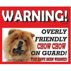 Chow Chow (Gold)  RED warning metal sign   72